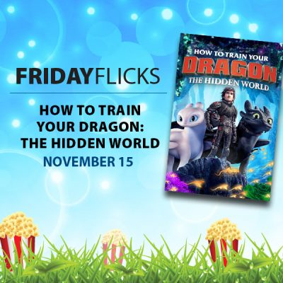 Friday Flicks: How to Train Your Dragon: The Hidden World