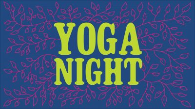 Yoga Night Special End-Of-Semester Event