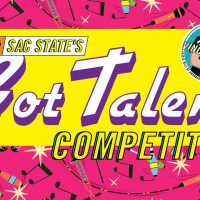 Sac State's Got Talent Competition