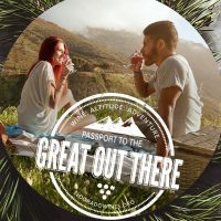Passport to The Great Out There (Postponed)