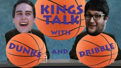 Kings Talk with Dunks and Dribble