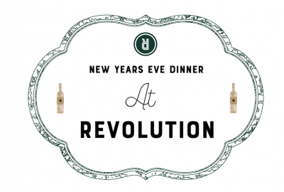 New Year's Eve Dinner at Revolution Winery and Kitchen
