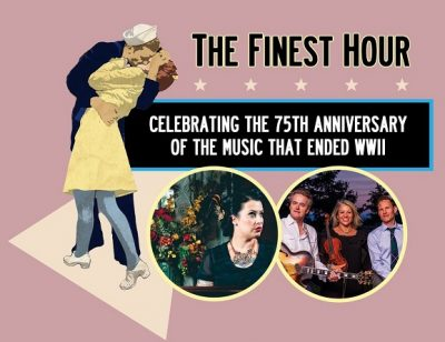 The Finest Hour: Celebrating the Music that Ended WWII