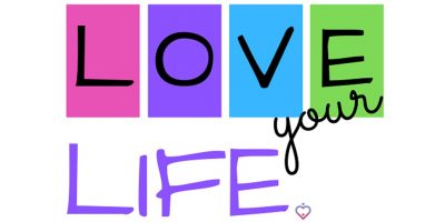 Love Your Life: Valentine's Celebration of Self-Love
