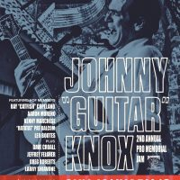 "2nd Annual Johnny ""Guitar"" Knox Pro Memorial Jam"