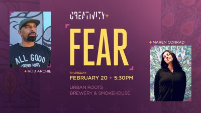 Creativity and Fear: Rob Archie and Maren Conrad