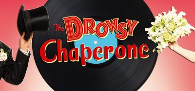 The Drowsy Chaperone (Postponed)