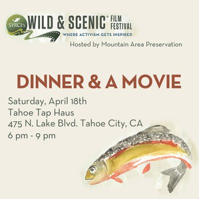 Dinner and a Movie: Wild and Scenic Film Festival