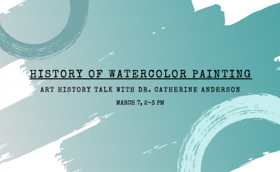 History of Watercolor Talk with Dr. Catherine Anderson