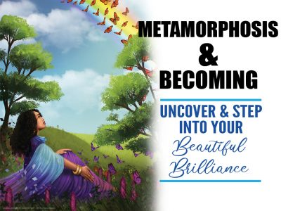 Metamorphosis and Becoming Workshop