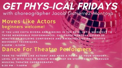 Get Phys-ical Fridays: Dance for Theatre Performers (Online)