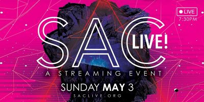 Sac Live: A Streaming Event (Online)