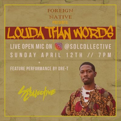 Foreign Native presents Louda Than Words (Online)