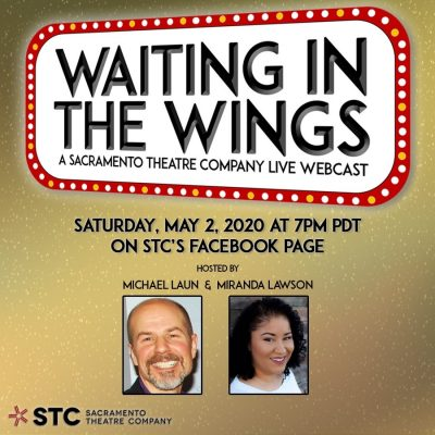 Waiting in the Wings: A Sacramento Theatre Company Live Webcast (Online)