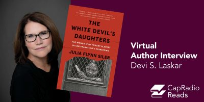 CapRadio Reads: Virtual Author Interview with Julia Flynn Siler (Online)