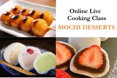 Japanese Street Foods Online Live Cooking Class: Mochi Desserts