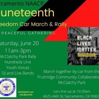 Sacramento NAACP Juneteenth Freedom Car March and Rally