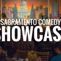 Sacramento Comedy Showcase (Cancelled)