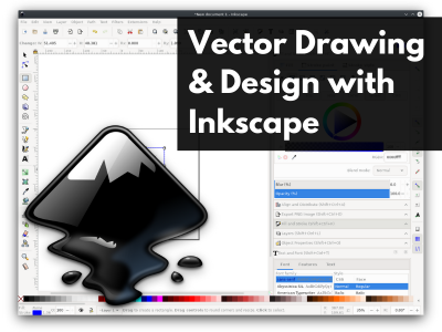 Vector Drawing and Design with Inkscape