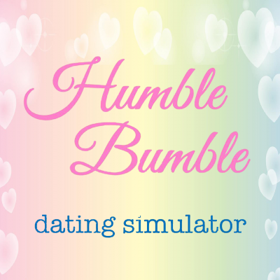 Humble Bumble Dating Simulator Streaming Live