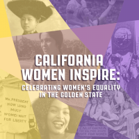 California Women Inspire: Celebrating Women's Equality in the Golden State