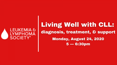 Living Well with CLL: Diagnosis, Treatment, and Support