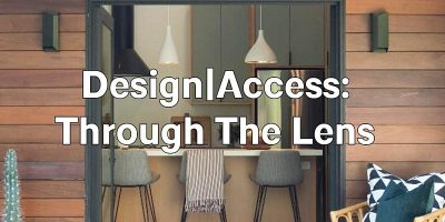 Experience Architecture: Design Access: Through the Lens