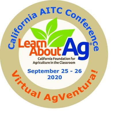 California Agriculture in the Classroom Conference: Virtual AgVentura