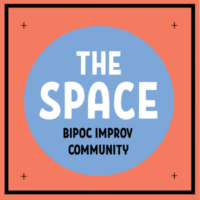The Space: BIPOC Improv Community