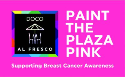 Paint the Plaza Pink DOCO Al Fresco Experience