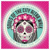 Souls of the City: Día de los Muertos Walk