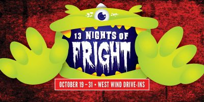 13 Nights of Fright at West Wind Drive-In