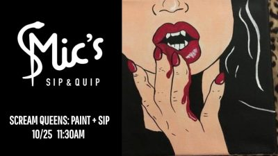 Scream Queens: Brunch, Sip and Paint