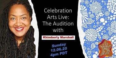 Celebration Arts Live: The Audition with Khimberly...