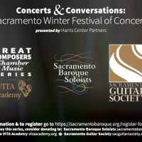 Concerts and Conversations: Sacramento Winter Festival of Concerts