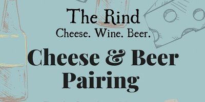 The Rind Cheese and Beer Pairing