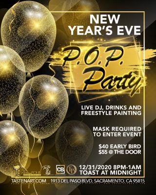 Taste and Art New Year's Eve P.O.P. Party