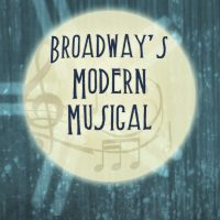 The Room Where It Happens: Broadway's Modern Musical