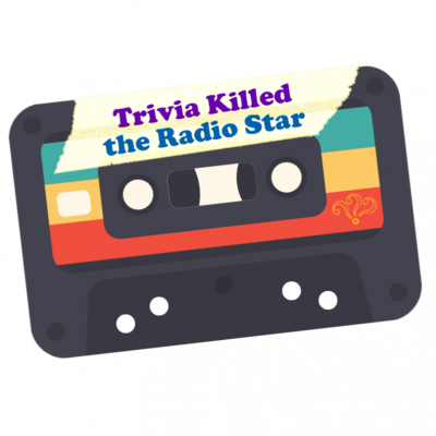 Trivia Killed the Radio Star Streaming Live
