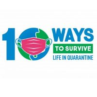 10 Ways to Survive Life in a Quarantine