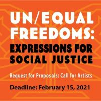 Art Call: Un/Equal Freedoms: Expressions for Social Justice