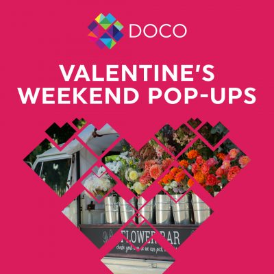DOCO Valentine's Weekend Pop-ups
