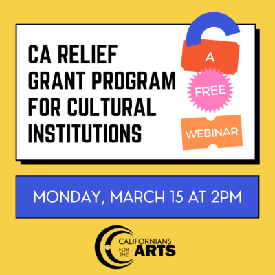CA Relief Grant Program for Cultural Institutions