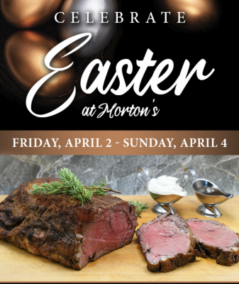 Celebrate Easter at Morton's