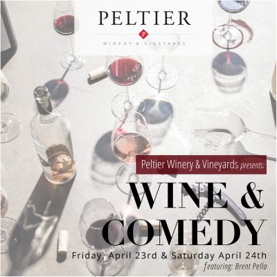Wine and Comedy at Peltier Winery and Vineyards