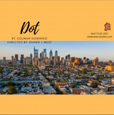 Celebration Arts presents DOT by Colman Domingo