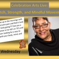 Celebration Arts Live: Stretch, Strength, and Mindful Movement