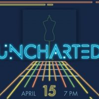 Uncharted: Fashion and Design Society Fashion Show