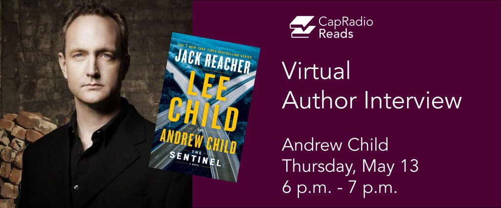 CapRadio Reads with Author Andrew Child - The Sent...