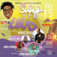 Michael Calvin Jr. presents Say It Loud Comedy